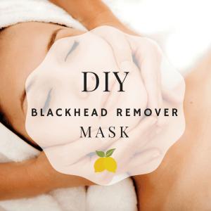 DIY Blackhead Remover Mask Text
