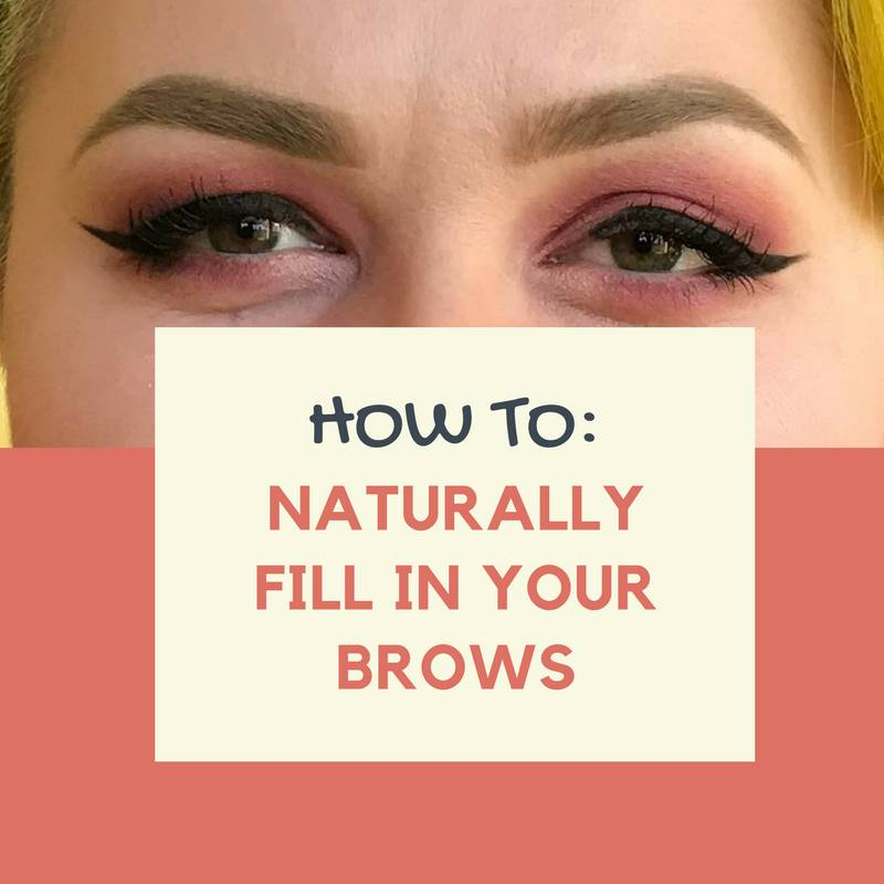How to Naturally Fill in Your Brows Blog