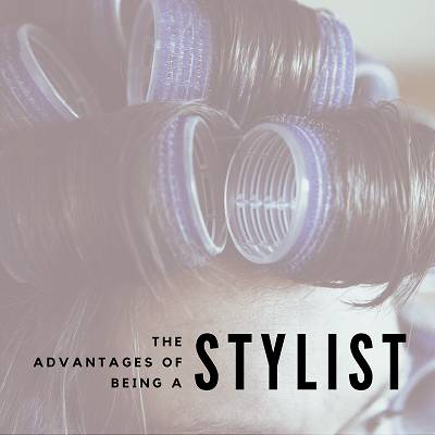 Advantages of Being a Stylist Blog Image