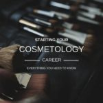 Starting Your Cosmetology Career Blog Post