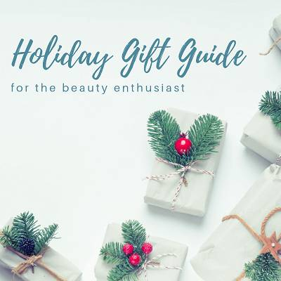 Holiday Gift Guide for Beauty Enthusiasts